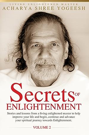 Secrets of Enlightenment; Vol. II