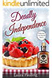 Deadly Independence (Holly Hart Cozy Mystery Series Book 2) (English Edition)