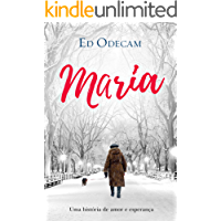 Maria: Uma história de amor e esperança