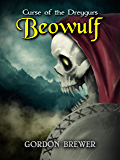 Beowulf: Curse of the Dreygurs: A Monster Slayer Book