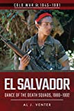 El Salvador: Dance of the Death Squads, 1980-1992