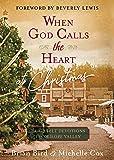 When God Calls the Heart at Christmas: Heartfelt
