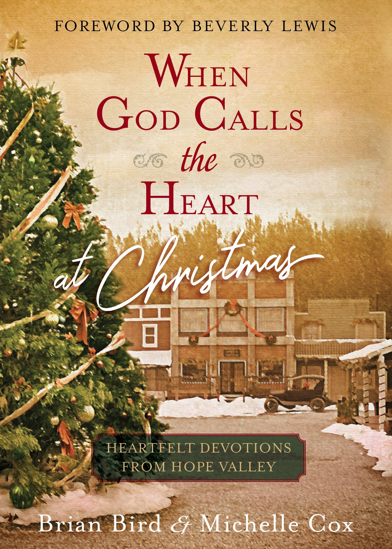 When God Calls The Heart At Christmas Heartfelt Devotions From Hope