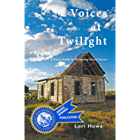 Voices at Twilight: A Poet's Guide to Wyoming Ghost Towns book cover