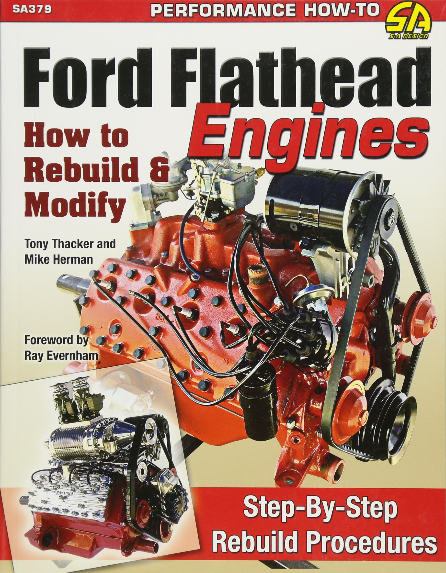 Ford Flathead Engines: How to Rebuild & Modify: Tony Thacker, Mike Herman:  9781613252871: Amazon.com: Books