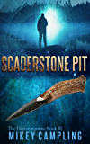 Scaderstone Pit (The Darkeningstone Series Book 3)