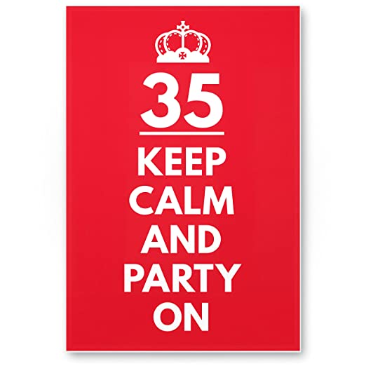 DankeDir!. 35 años Keep Calm Party On - Letrero, plástico ...