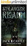 Stranger Realm (Stranger World Book 2)