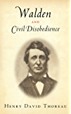 Walden and Civil Disobedience (Illustrated) (English Edition)