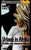 Urlaub in Afrika - Verführt vom schwarzen Hengst: Die weiße Stute und ihre Stiefmutter - Benutzt und Geschwängert (Schwarze Lust 2) (German Edition)