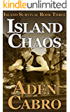 Island Chaos (Island Survival Book 3)