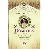 Domitila: A verdadeira história da marquesa de Santos