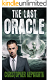 The Last Oracle: A Climate Change Fiction Thriller (Sam Jardine Crime Conspiracy Thrillers Book 3) (English Edition)