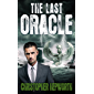 The Last Oracle: A Climate Change Fiction Thriller (Sam Jardine Crime Conspiracy Thrillers Book 3)