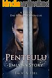 Penteulu Emlyn's Story: A Tale from the Penllyn Chronicles
