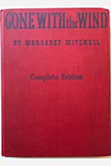 Complete and Unabridged GONE WITH THE WIND motion picture edition