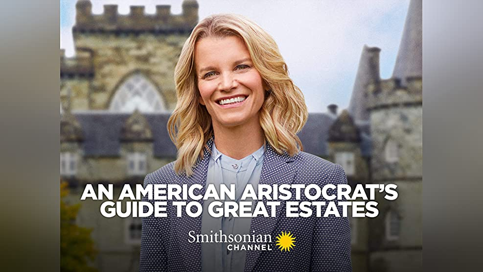 An American Aristocrat's Guide to Great Estates - Season 1