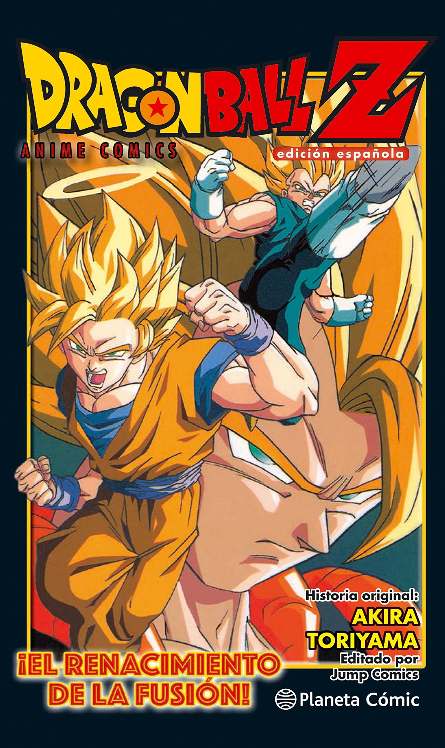 Dragon Ball Z ¡El renacimiento de la fusión! Goku y Vegeta! Manga Shonen: Amazon.es: Toriyama, Akira, Daruma: Libros
