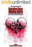 Burning Love and Bleeding Hearts (Things in the Well Book 25)