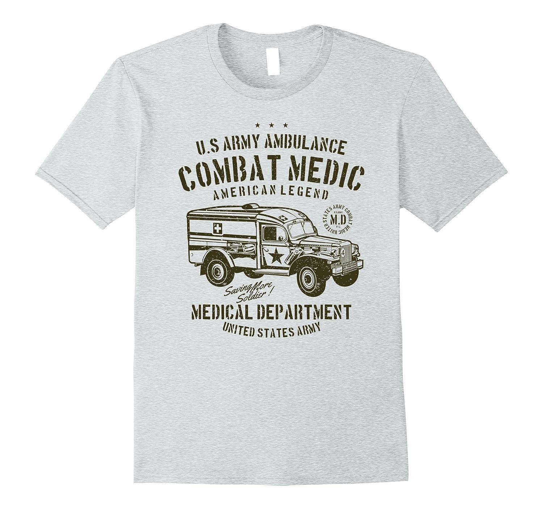 Vintage Army Ambulance Combat Medic Department T Shirt