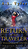 Return of the Traveler: A Waldgrave Novel (Emelian Book 1)