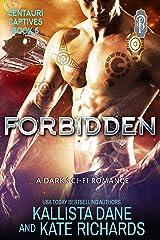 Forbidden (Centauri Captives Book 5) Kindle Edition