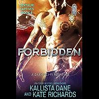 Forbidden (Centauri Captives Book 5) (English Edition)