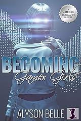 Becoming Gamer Girls: A 4-Book Gender Swap TG Romance Bundle Kindle Edition
