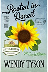 Rooted in Deceit (A Greenhouse Mystery Book 4) Kindle Edition