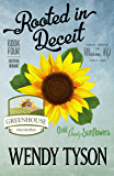 Rooted in Deceit (A Greenhouse Mystery Book 4)