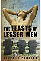 The Feasts of Lesser Men Kindle Edition