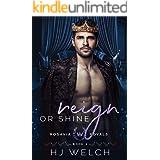 Reign or Shine (Rosavia Royals Book 2)