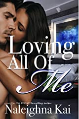 Loving All of Me Kindle Edition