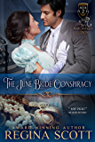 The June Bride Conspiracy (The Spy Matchmaker Book 2)