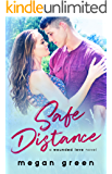 Safe Distance: a Wounded Love novel