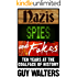 Nazis, Spies & Fakes: Ten Years at the Coalface of History