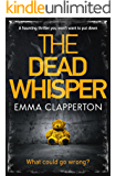 The Dead Whisper: a haunting thriller you won't be able to put down