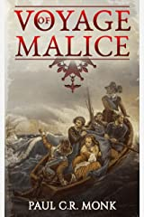 Voyage of Malice: A Historical Fiction Novel (The Huguenot Chronicles Book 2) Kindle Edition