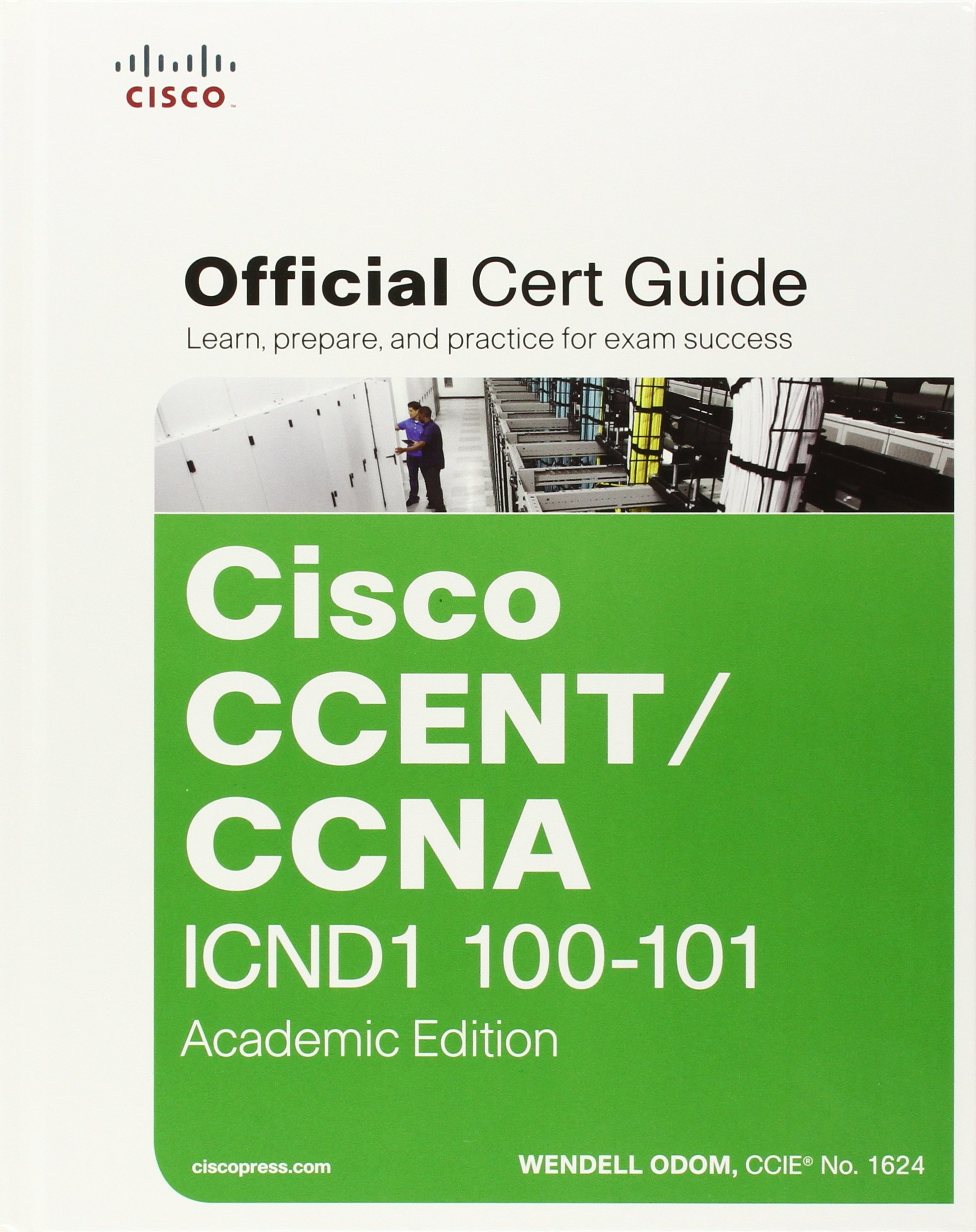 Cisco CCENT/CCNA ICND1 100-101 Official Cert Guide Academic Edition with  MyITCertificationlab Bundle: 9781587143861: Amazon.com: Books