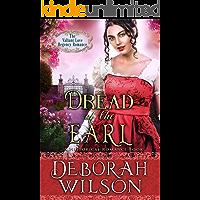 Dread of The Earl (The Valiant Love Regency Romance) (A Historical Romance Book)