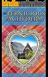 The Pernicious Pachyderm: A Duncan Dewar Mystery (Duncan Dewar Mysteries Book 7)