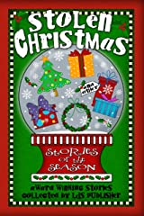 Stolen Christmas & Other Stories of the Season Kindle Edition