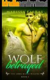 Wolf Betrayed (The Dark Ridge Wolves Book 3)