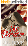 His Obsession (A Secret Baby Military Romance)