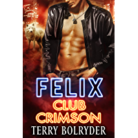 Felix (Club Crimson Book 4) (English Edition)