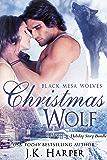Christmas Wolf: Holiday Bundle (Black Mesa Wolves Book 5) (English Edition)