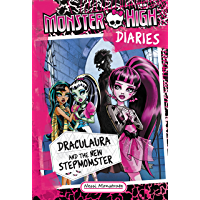 Monster High Diaries: Draculaura and the New Stepmomster (English Edition)