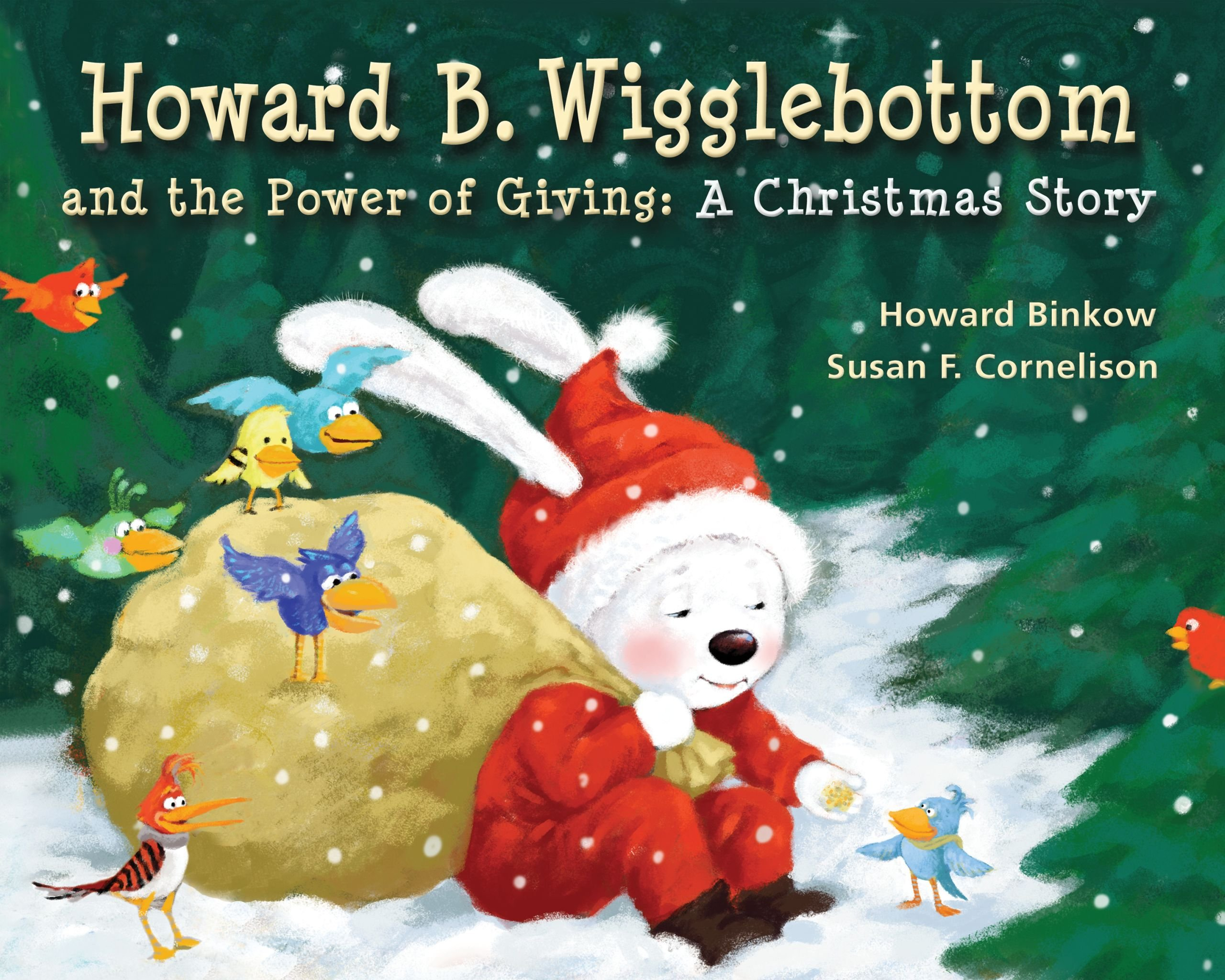 Howard B. Wigglebottom and the Power of Giving: A Christmas Story