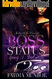 Boss Status 2: Loving A Street King  (Boss Status: Loving A Street King)