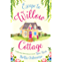 Escape to Willow Cottage: The brilliant, laugh-out-loud romcom you need to read in autumn 2018 (Willow Cottage Series)